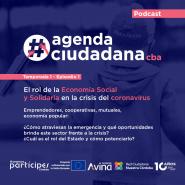 #agendaciudadanacba T1E1: El rol de la economía social y solidaria frente a la crisis del coronavirus
